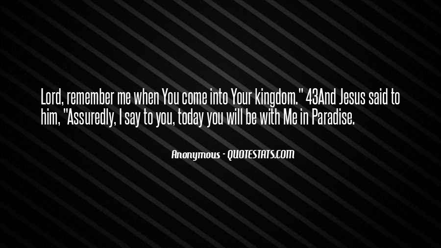 Be With Me Lord Quotes #1007794