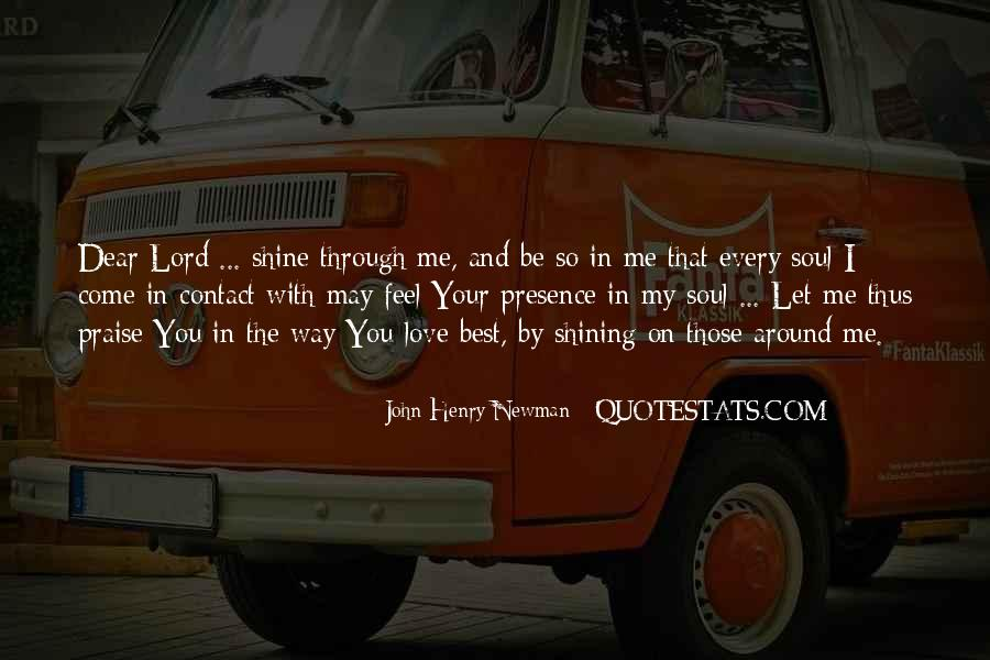 Be With Me Lord Quotes #1263178