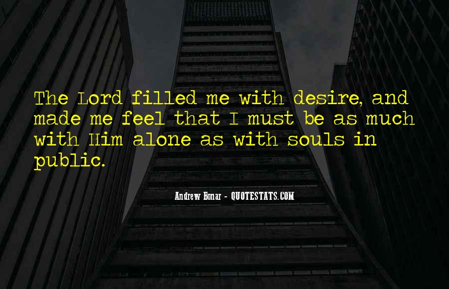 Be With Me Lord Quotes #1348491