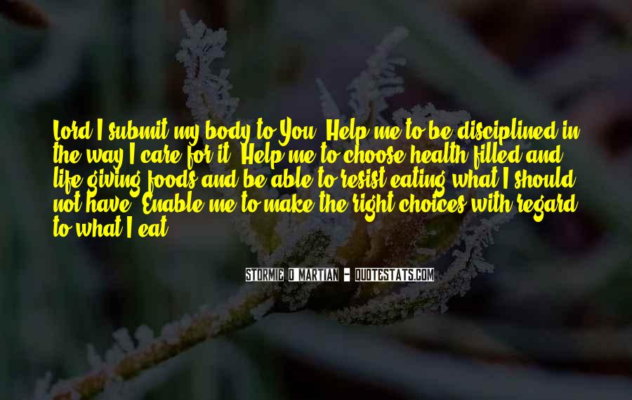 Be With Me Lord Quotes #1715041