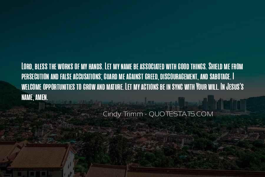 Be With Me Lord Quotes #577922