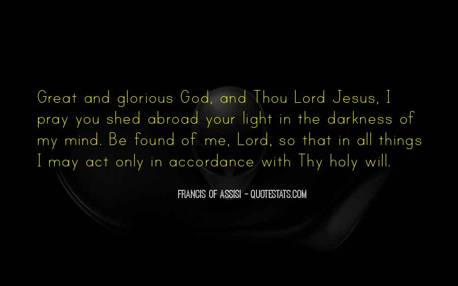 Be With Me Lord Quotes #758181