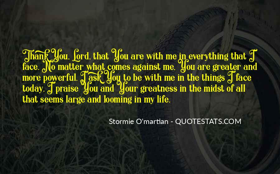 Be With Me Lord Quotes #89977