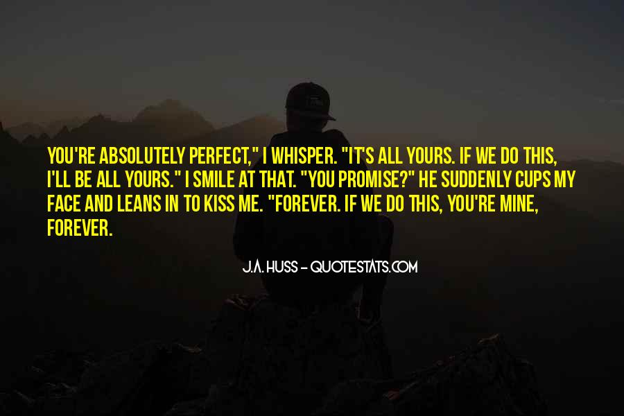 Be Yours Forever Quotes #989821