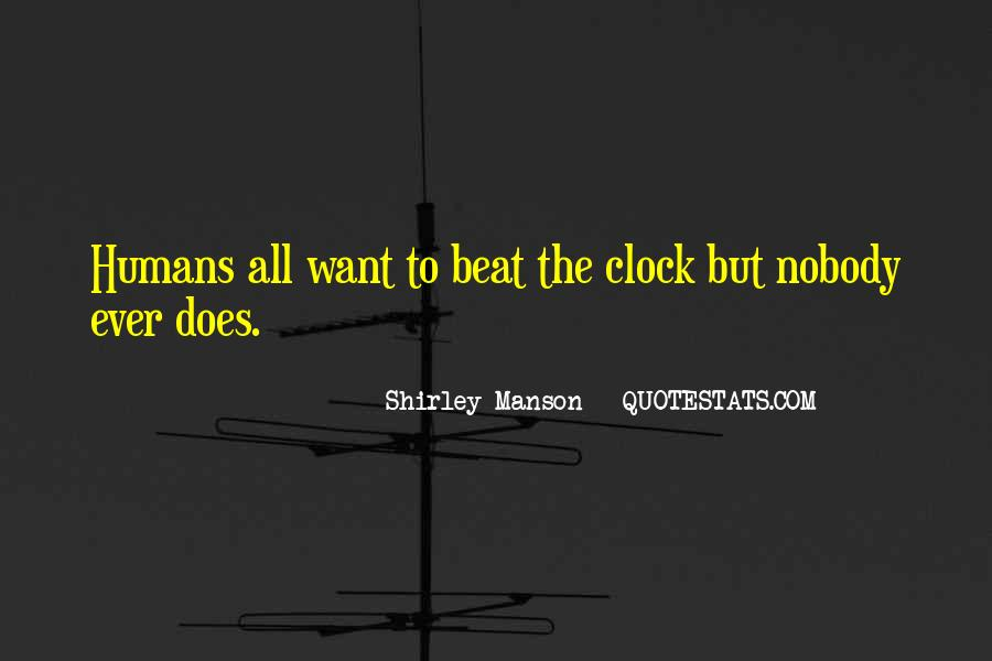 Beat The Clock Quotes #1402579