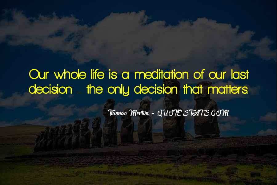 Quotes About Meditation Life #106592