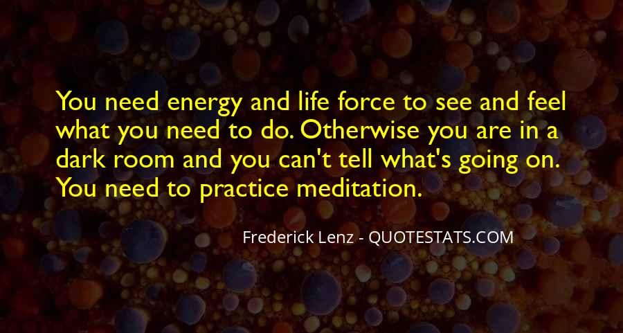 Quotes About Meditation Life #126248