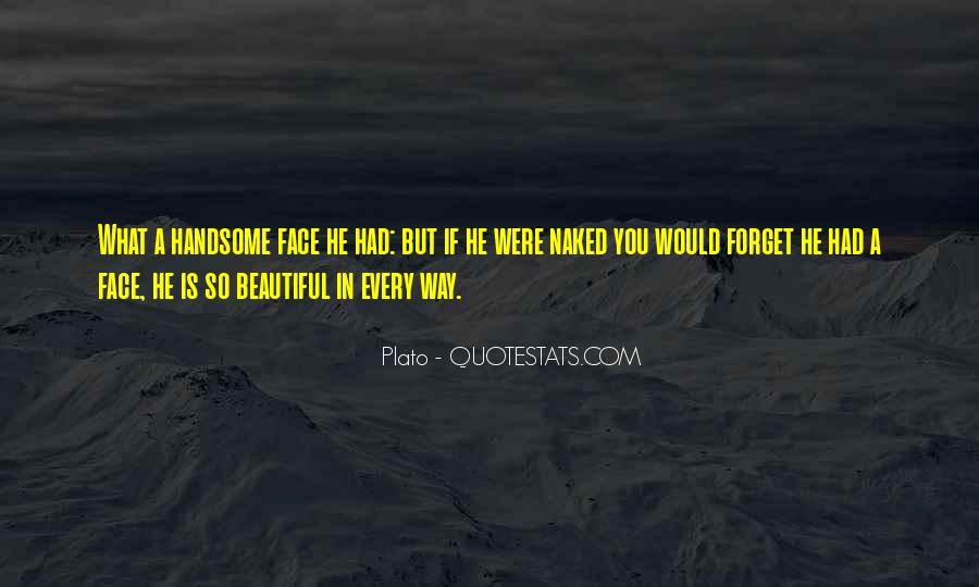Beautiful In Every Way Quotes #1355382
