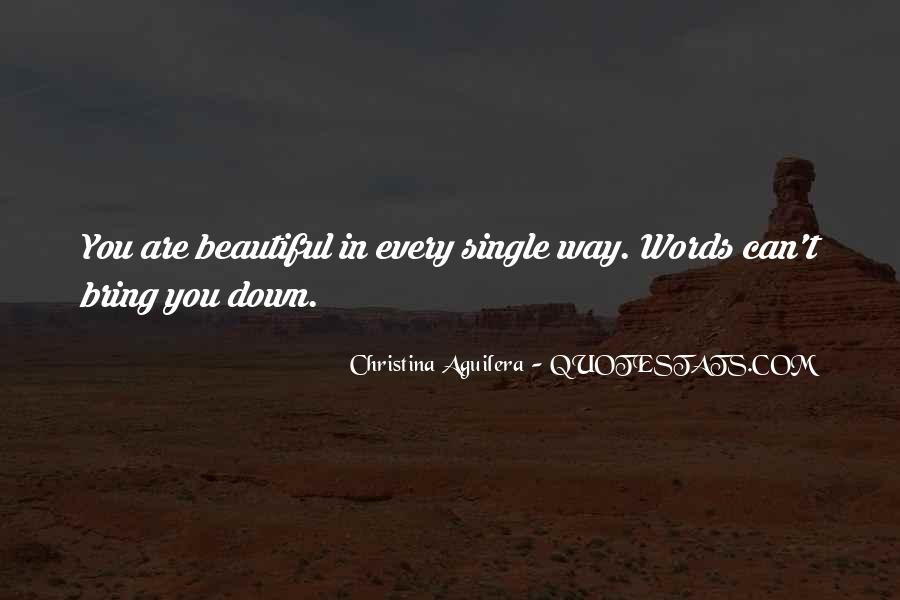Beautiful In Every Way Quotes #1862759