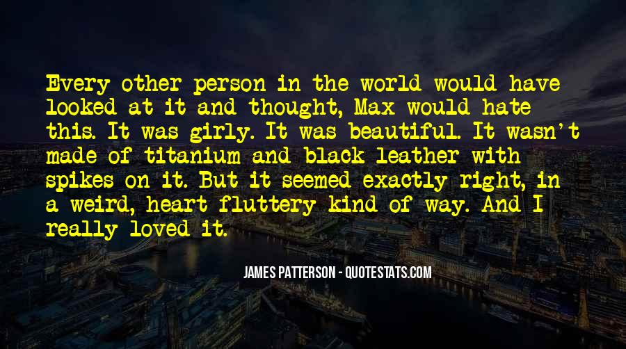 Beautiful In Every Way Quotes #283532