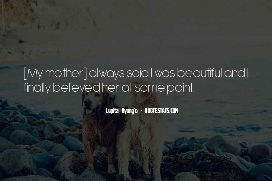 Beautiful Mom To Be Quotes #1105550