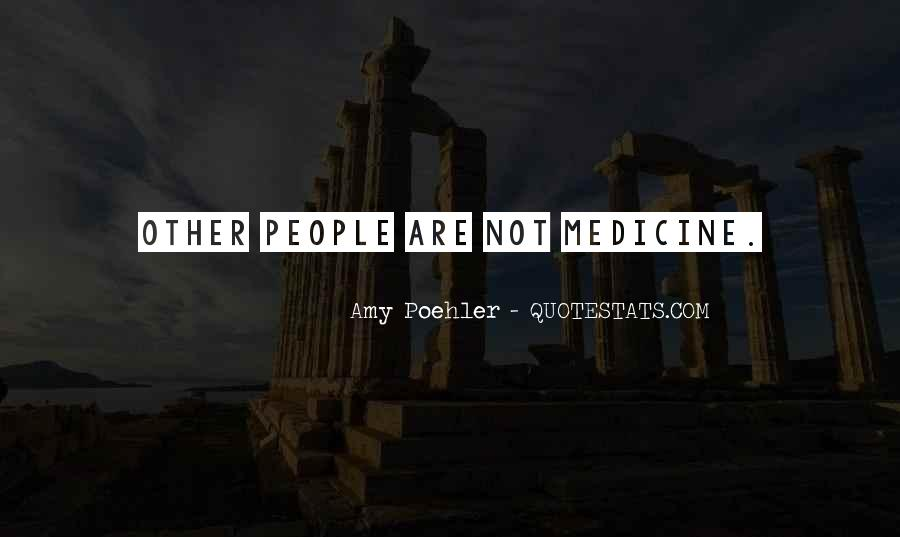 Quotes About Medicine Inspirational #1461641