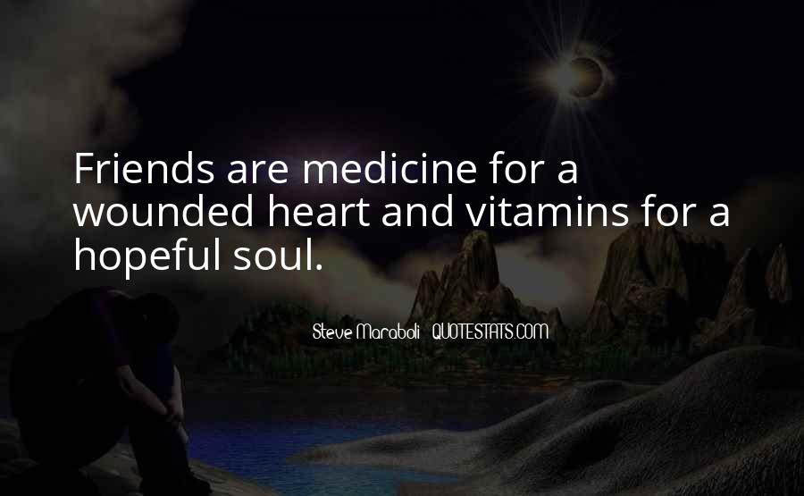 Quotes About Medicine Inspirational #1763923