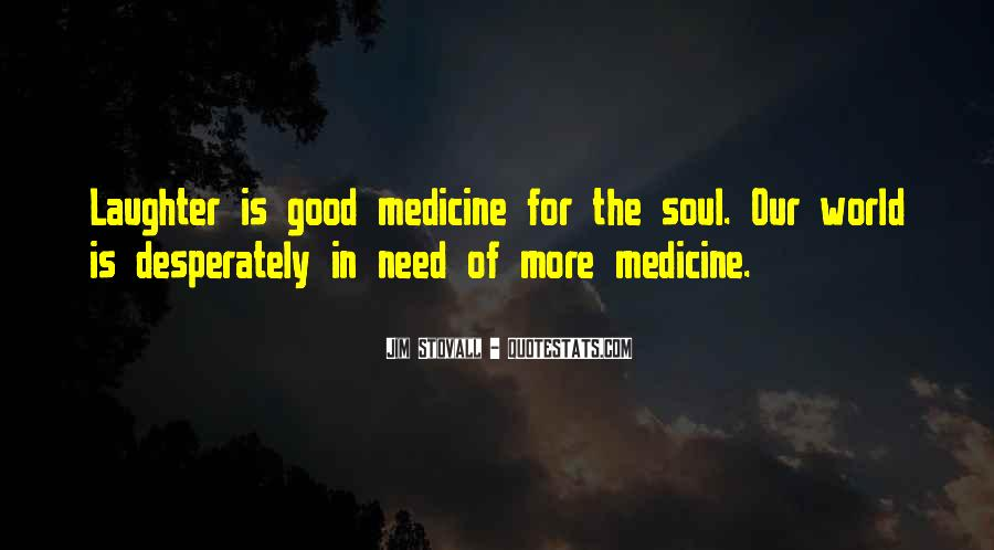 Quotes About Medicine Inspirational #1793690