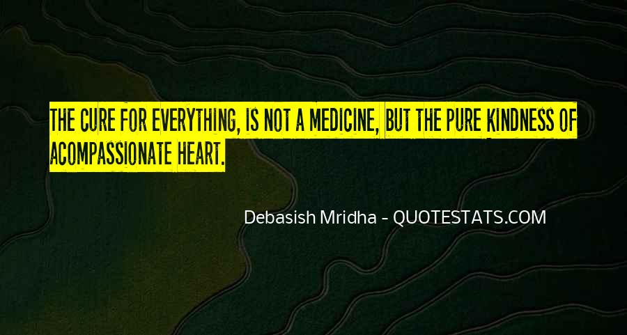 Quotes About Medicine Inspirational #1826148
