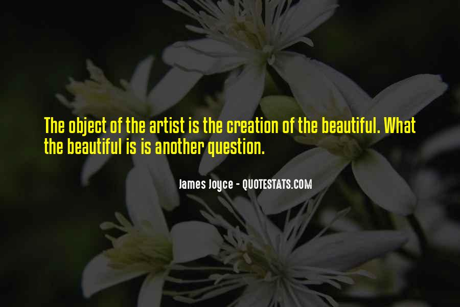 Beautiful Object Quotes #613002