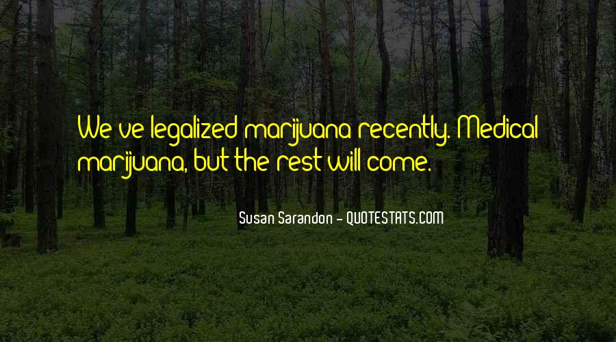 Quotes About Medical Weed #1424333