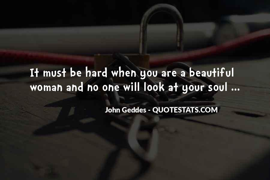 Beautiful Soul Woman Quotes #1137182