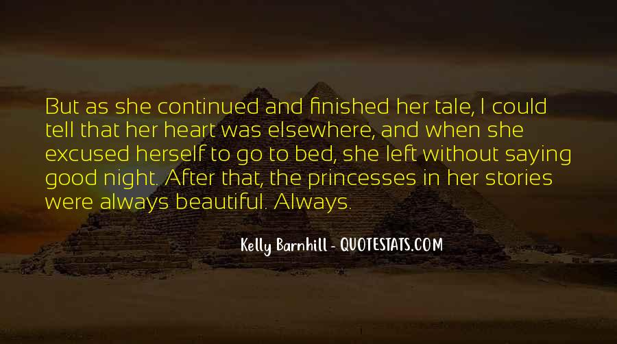 Beautiful Things Are Not Always Good Quotes #1324915