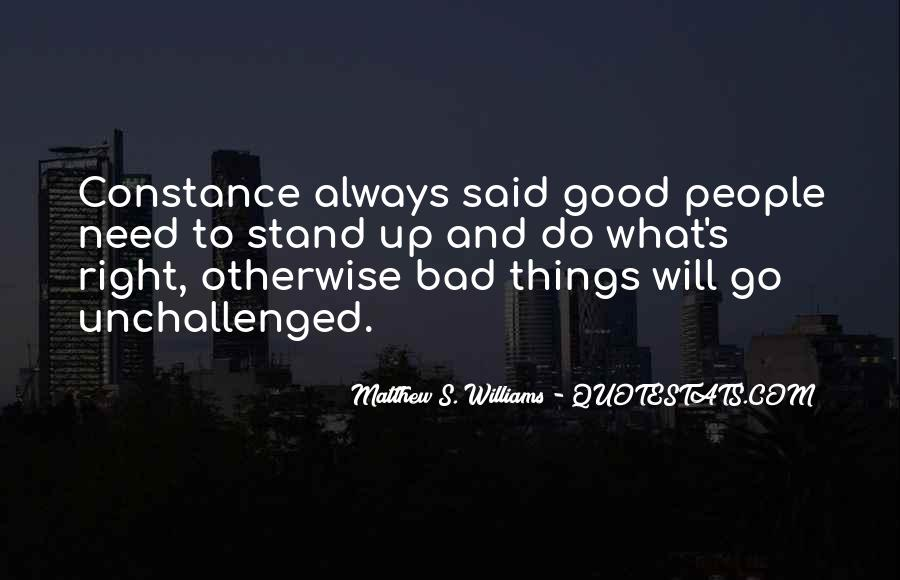 Beautiful Things Are Not Always Good Quotes #1336394