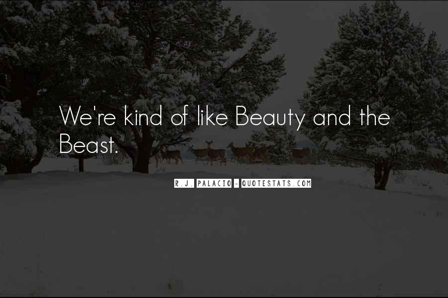 Beauty And Beast Quotes #1343729