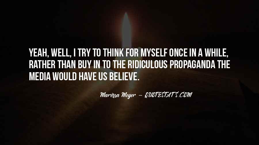 Quotes About Media Propaganda #26977