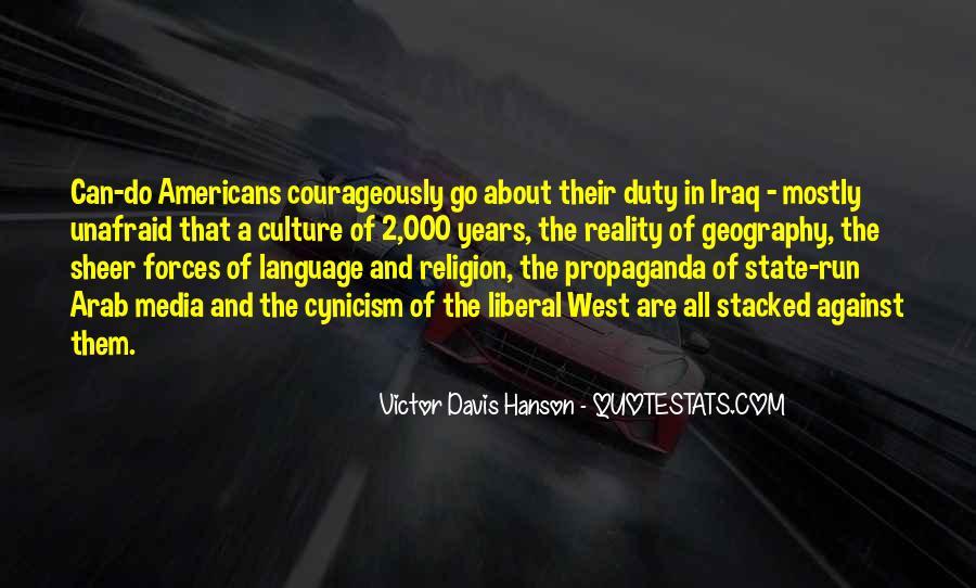 Quotes About Media Propaganda #533476