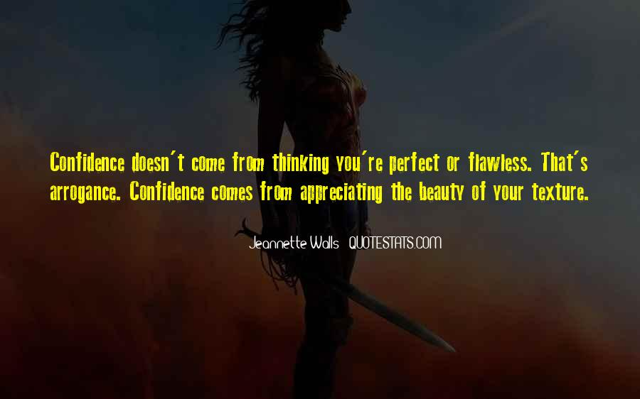 Beauty Comes From Confidence Quotes #1140861