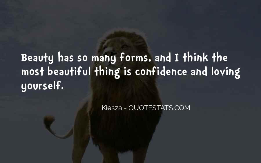 Beauty Comes From Confidence Quotes #198140
