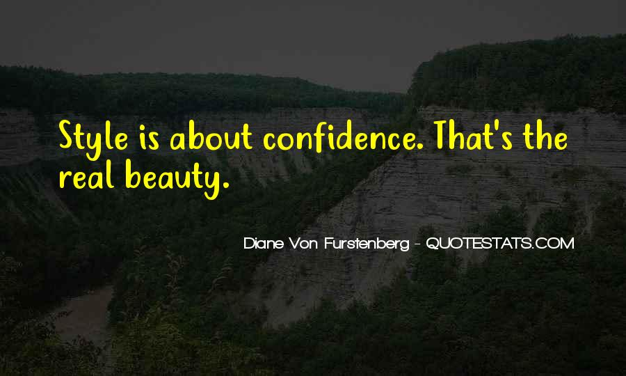Beauty Comes From Confidence Quotes #377095