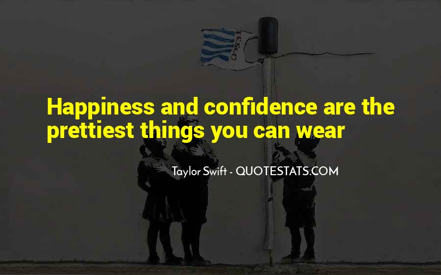 Beauty Comes From Confidence Quotes #395309