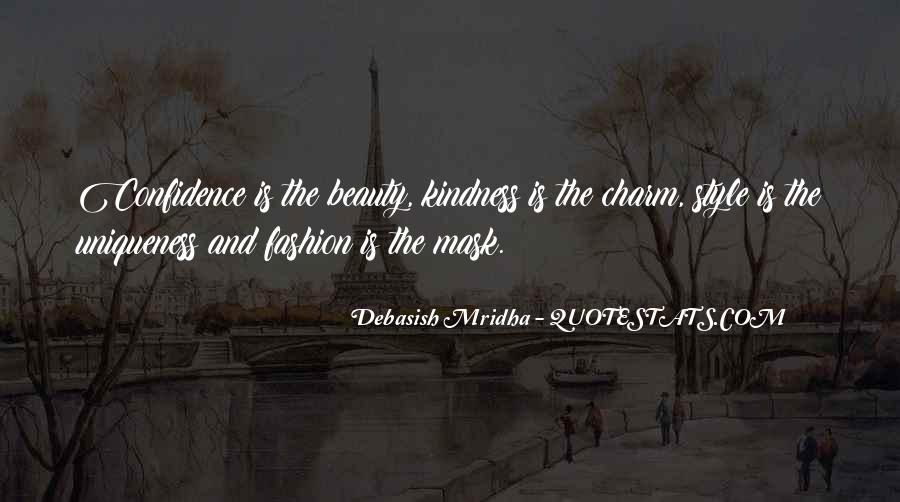 Beauty Comes From Confidence Quotes #421104