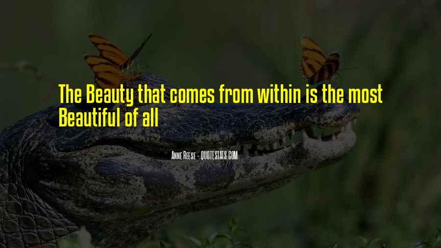 Beauty Comes Within Quotes #130651