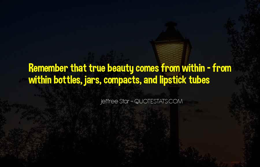 Beauty Comes Within Quotes #1540091