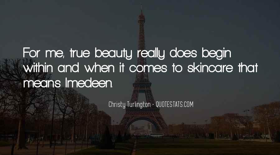 Beauty Comes Within Quotes #1733826