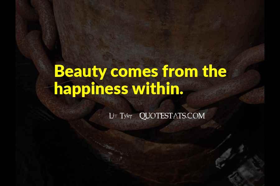 Beauty Comes Within Quotes #231059