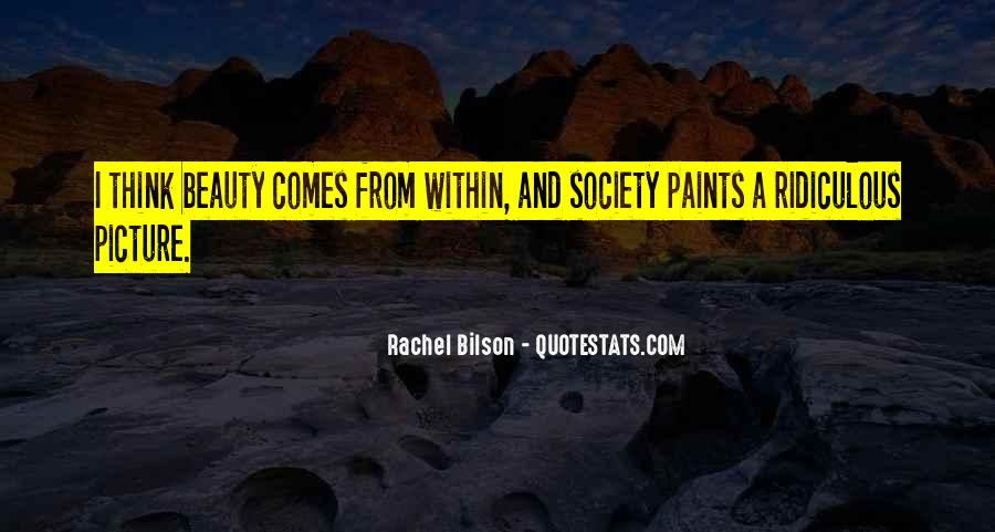 Beauty Comes Within Quotes #997667