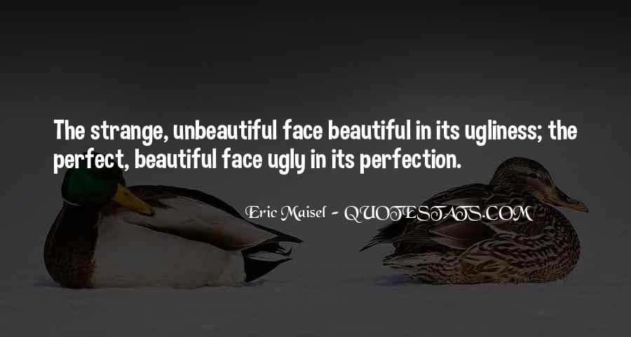 Beauty Is Not Perfection Quotes #417985