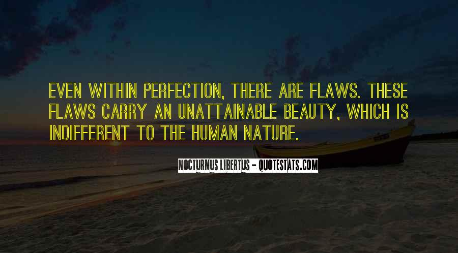 Beauty Is Not Perfection Quotes #552120