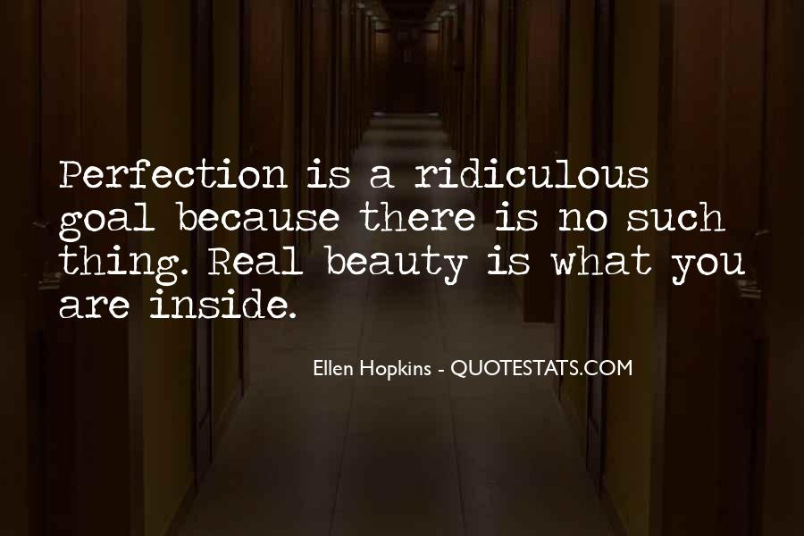 Beauty Is Not Perfection Quotes #784241