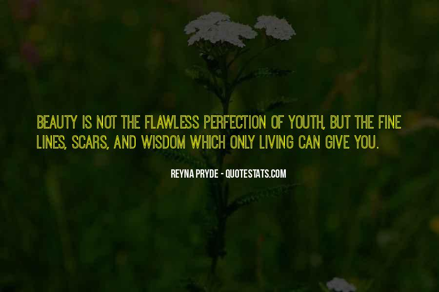Beauty Is Not Perfection Quotes #799968