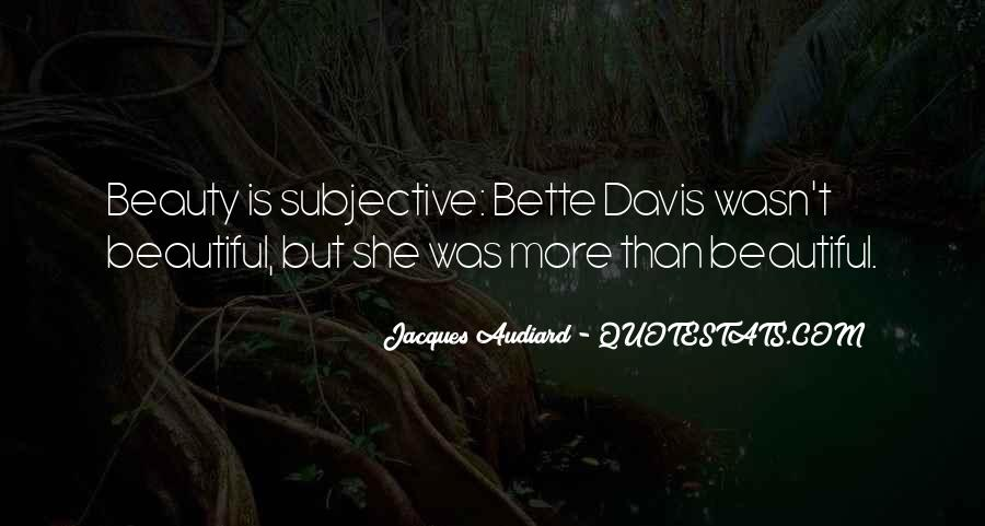 Beauty Is Subjective Quotes #111407