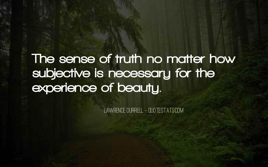 Beauty Is Subjective Quotes #1765829