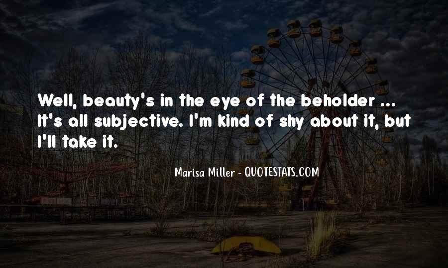 Beauty Is Subjective Quotes #419191
