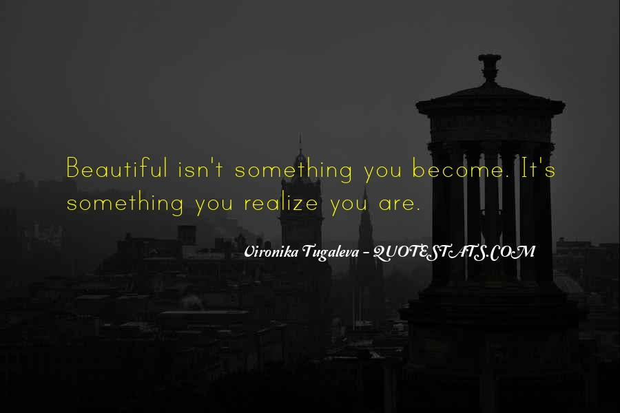 Beauty Isn't All Quotes #120335