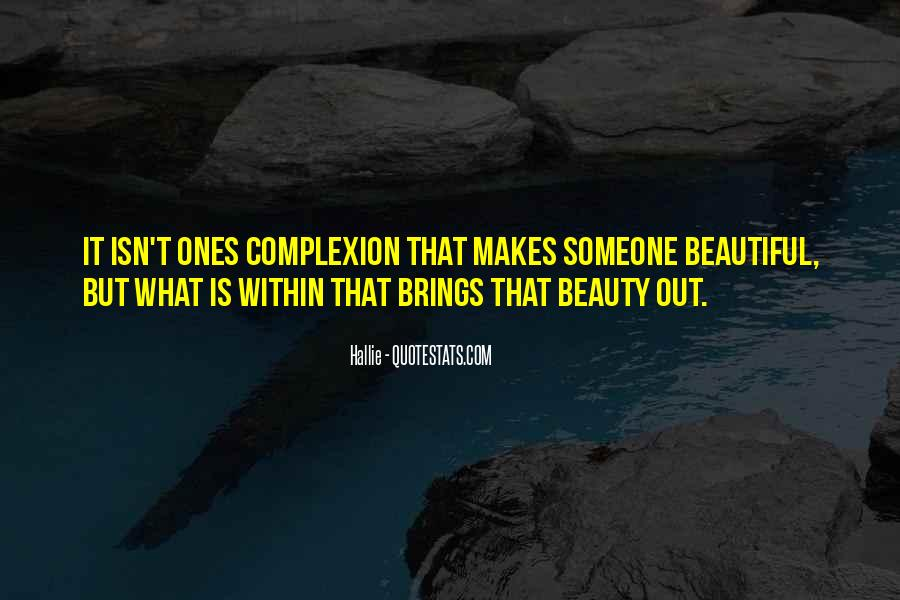 Beauty Isn't All Quotes #120849