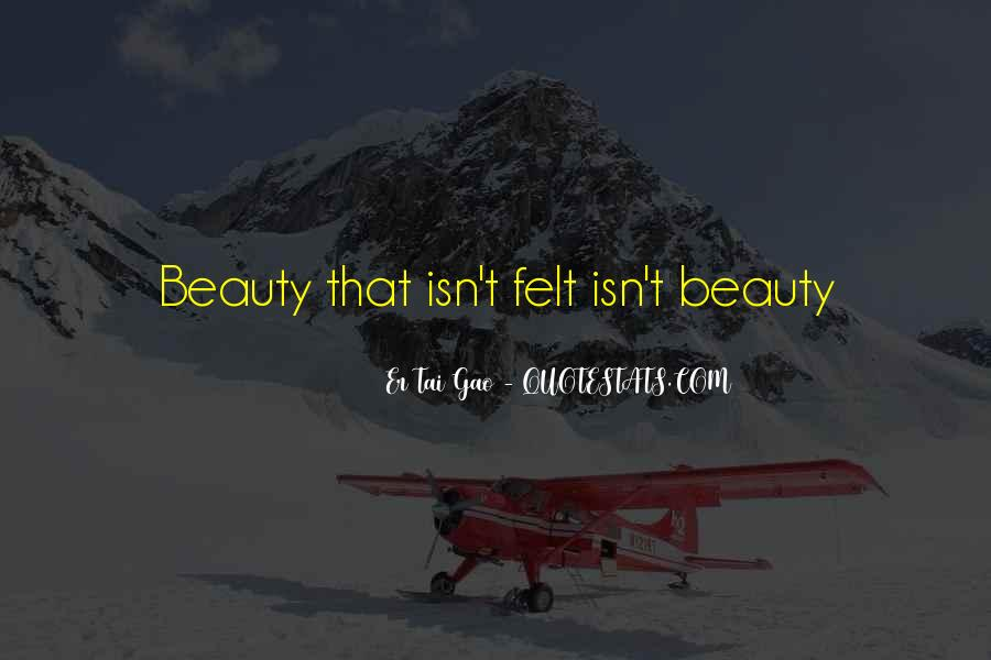 Beauty Isn't All Quotes #262779