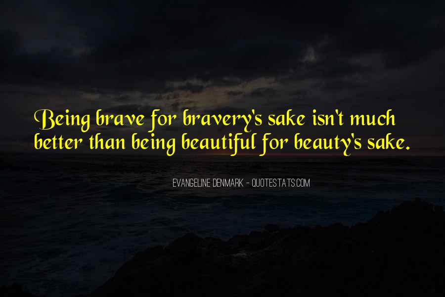 Beauty Isn't All Quotes #509965