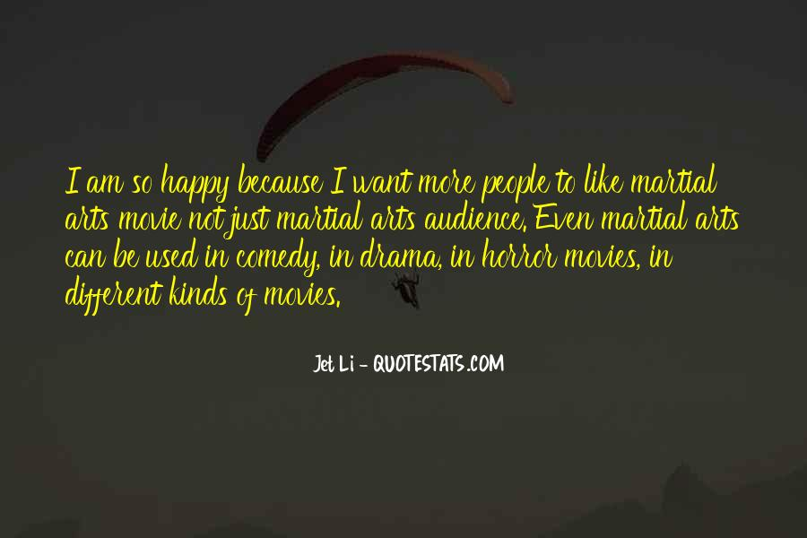 Because I Am Happy Quotes #1065696