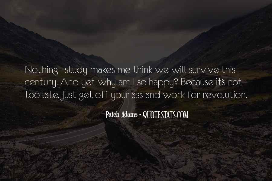 Because I Am Happy Quotes #1657817